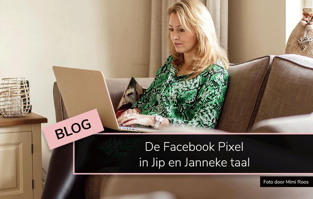 De Facebook Pixel in Jip en Janneke taal MAB Media Marketingbureau Brielle Amanda de Bruin Wiegman