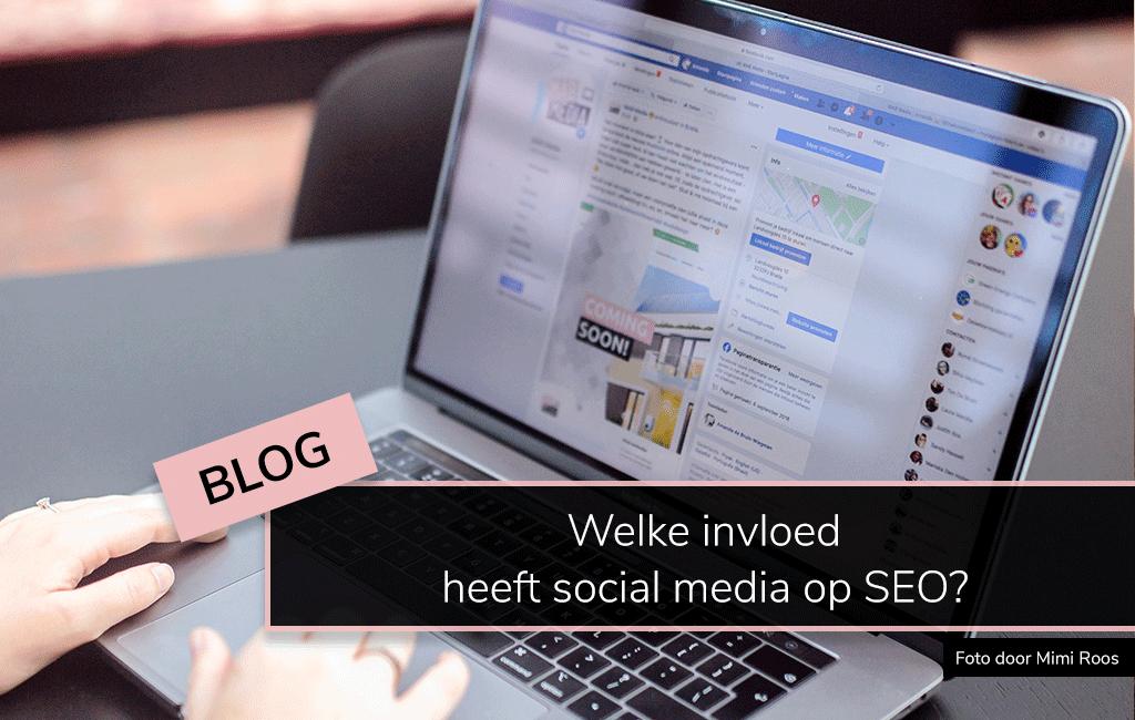 Welke invloed heeft social media op SEO MAB Media blog