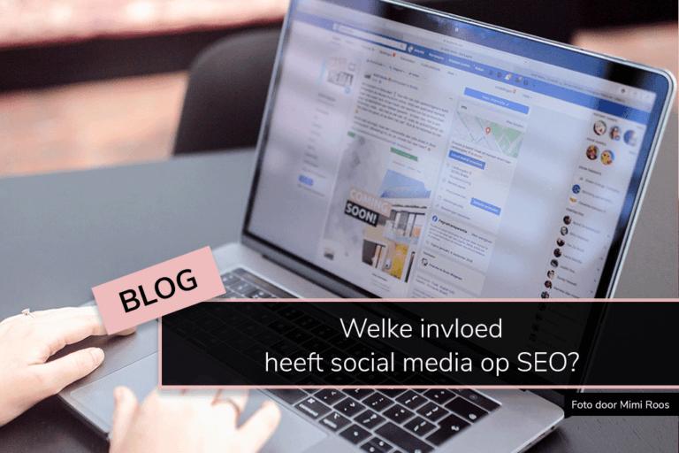 Welke invloed heeft social media op SEO?
